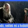 Frodó, nektek mi a hobbitok?