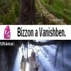 A Vanish ereje!