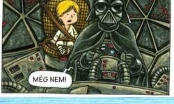 """Ha Dart Vader egy """"átlagos"""" apuka volna"""