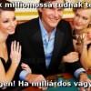 A nők milliomossá tudnak tenni?