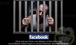 A Facebook olyan, mint egy börtön