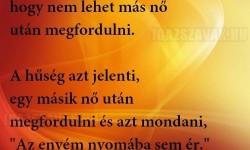 A hűség nem azt jelenti….