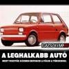 A leghalkabb autó
