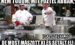Nem tudom mit főztél…