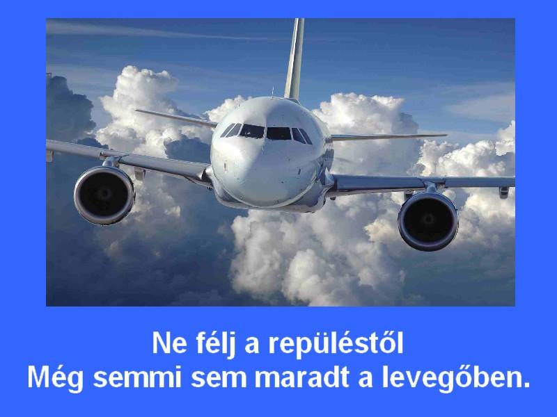 ne félj a repüléstől