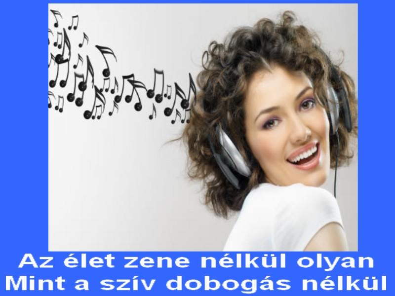 zenehallgatás