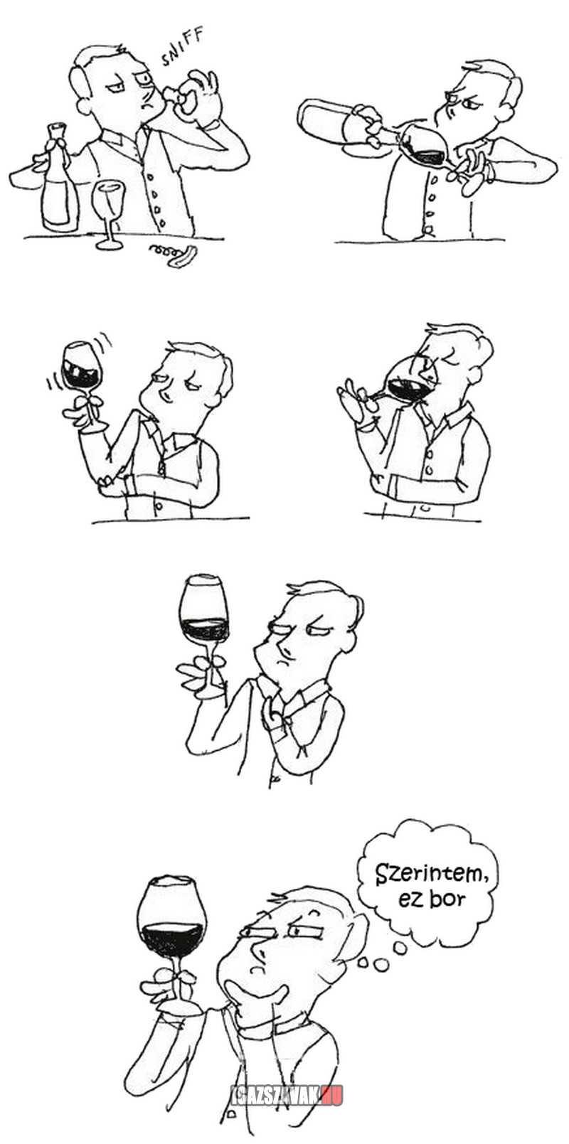 amikor bort kóstolok