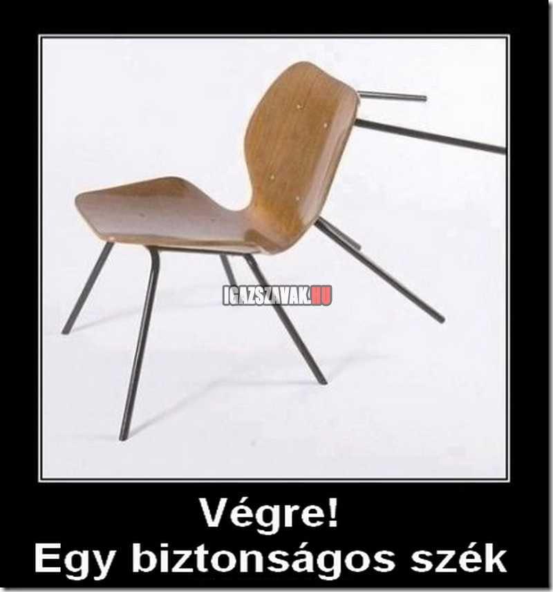 végre egy biztonságos szék