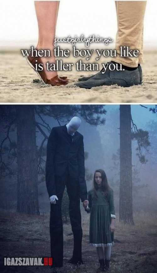 Amikor a pasi aki tetszik neked, magasabb nálad