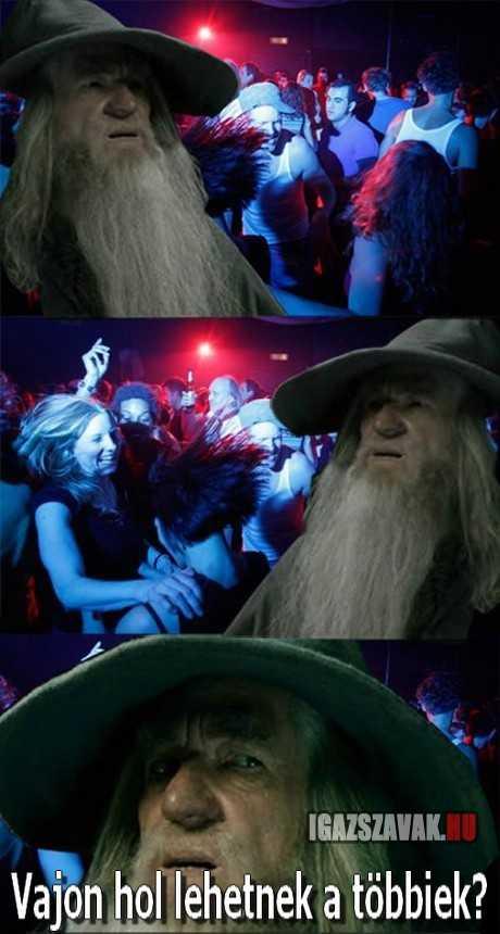 amikor keresem a barátaimat egy buliban