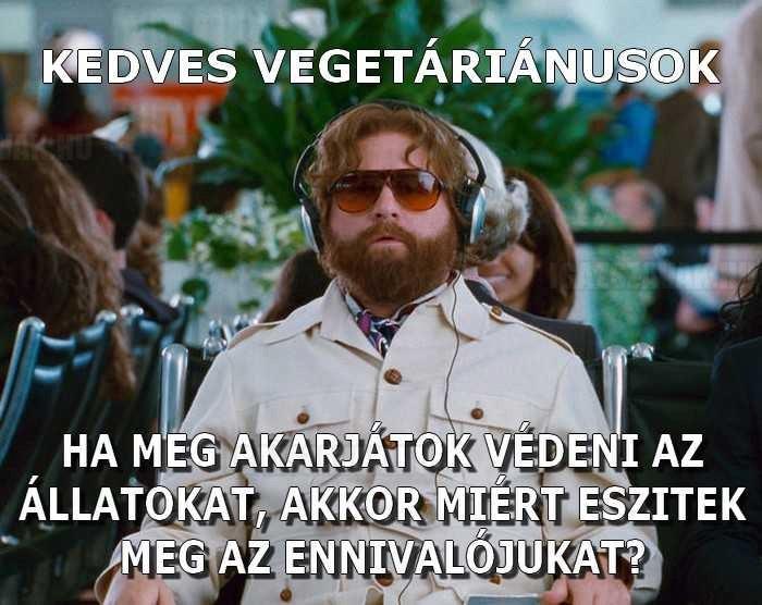 Kedves vegetáriánusok!