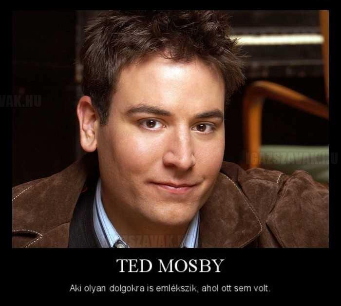 Ted Mosby mindenre emlékszik