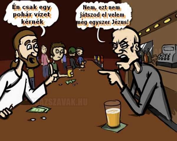 tehát jézus besétál egy bárba