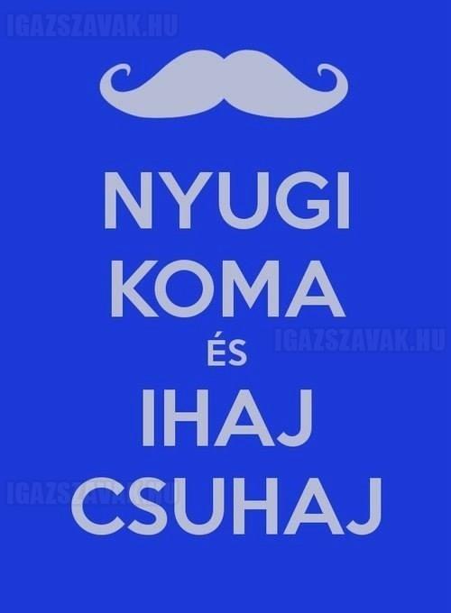 Keep Calm magyar módra