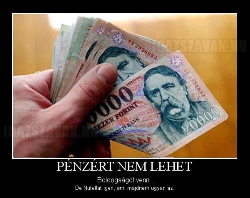 Pénzért nem lehet boldogságot venni