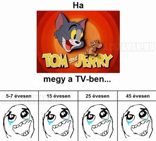 Ha Tom & Jerry megy a tv-ben