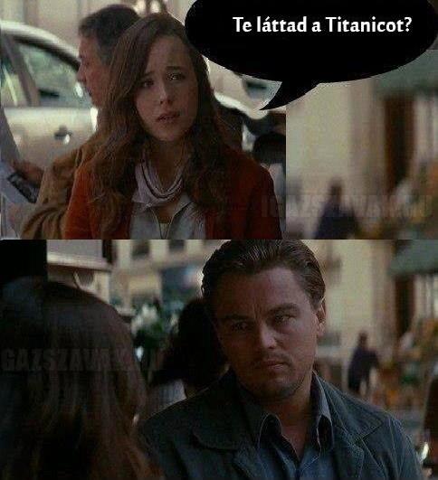 Te láttad a Titanicot