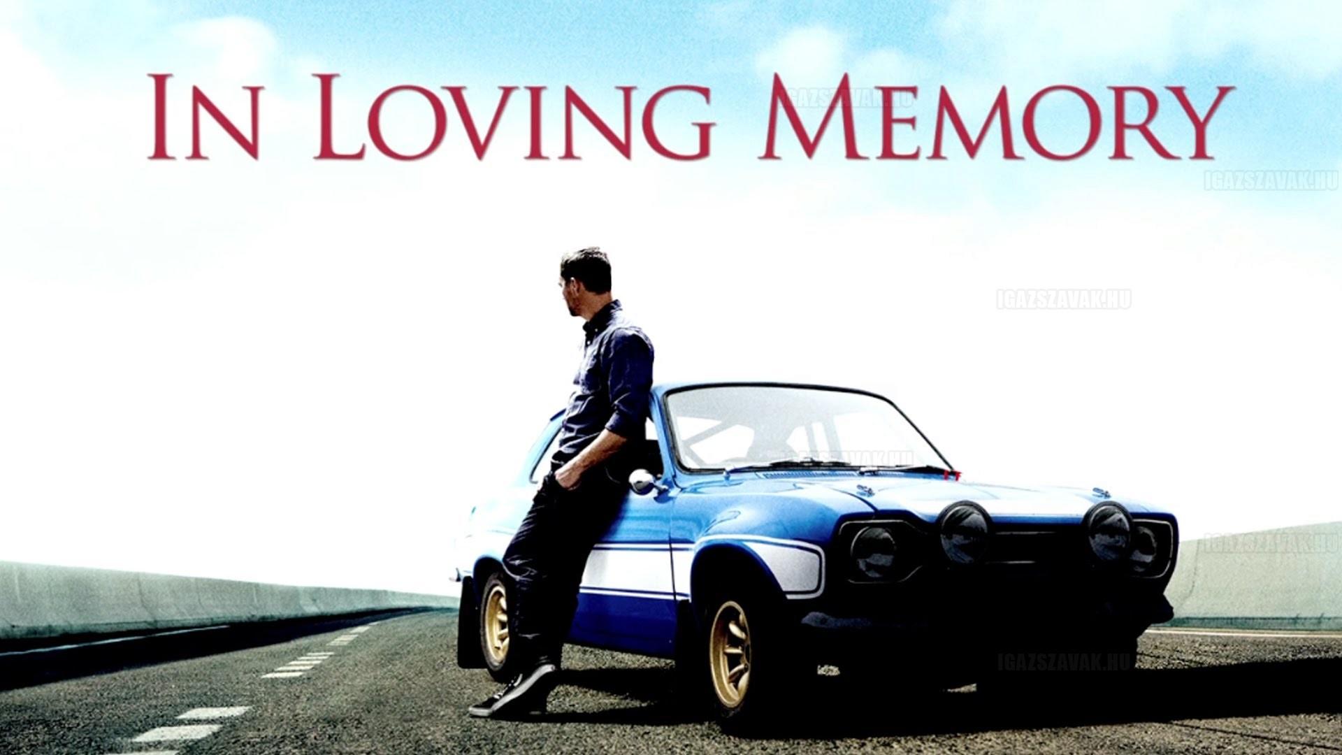 Egy szép Paul Walker emlékvideó – Fast & Furious