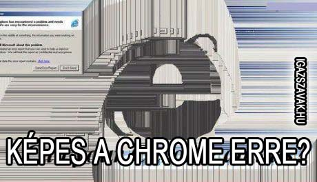 Képes a Chrome erre
