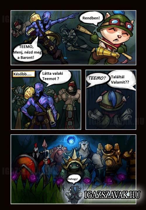 Teemo, menj nézd meg Baront!