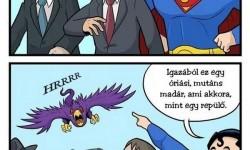 Superman mindig segít, ha baj van!