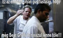 Gordon Ramsay- Ez nagyon rossz!