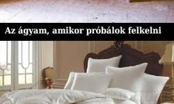 Az ágyam…