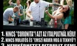 "Nincs ""Coronita""!"