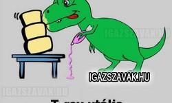T-rex utálja…